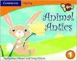 I-Read Year 1 Anthology: Animal Antics - Kathryn Harper, Tony Mitton