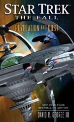 Revelation and Dust (Star Trek: The Fall) - David R. George III