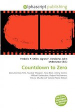 Countdown to Zero - Agnes F. Vandome, John McBrewster, Sam B Miller II