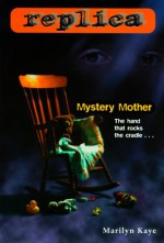 Mystery Mother - Marilyn Kaye