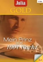 Julia Gold Band 47: Mehr als 1001 Nacht / Verführung bei Sonnenuntergang / (German Edition) - Carol Grace, Debbi Rawlins