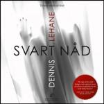 Svart nåd [Black Grace] - Dennis Lehane, Dennis Lehane