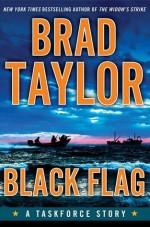 Black Flag - Brad Taylor