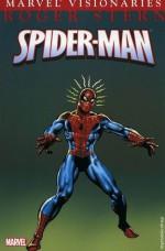 Spider-Man Visionaries: Roger Stern - Roger Stern, Marv Wolfman, Steve Leialoha, Al Gordon, Jim Mooney, Marie Severin, Mike Zeck