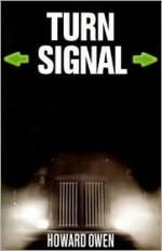 Turn Signal - Howard Owen