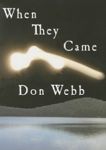 When They Came - Don Webb