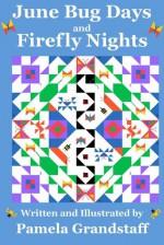 June Bug Days and Firefly Nights - Pamela Grandstaff