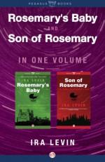 Son of Rosemary/Rosemary's Baby - Ira Levin