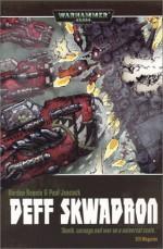 Deff Skwadron (Warhammer 40,000 Graphic Novel) - Gordon Rennie