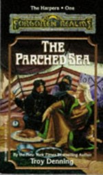 The Parched Sea - Troy Denning, Fred Fields