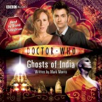 """Doctor Who"": Ghosts of India [Abridged] - Mark Morris, David Troughton"