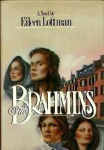 The Brahmins - Eileen Lottman