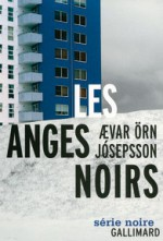 Les anges noirs - Ævar Örn Jósepsson, Séverine Daucourt-Fridriksson