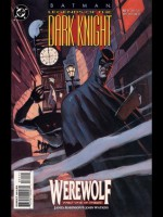 Batman: Werewolf (Batman: Legends of the Dark Knight, #71, 72, 73) - James Robinson, John Watkiss