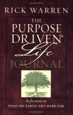 The Purpose-Driven Life Journal - Rick Warren