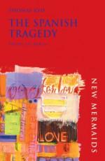 The Spanish Tragedy - J.R. Mulryne, Thomas Kyd