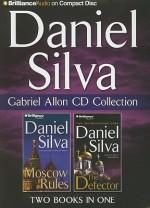 Gabriel Allon Collection: Moscow Rules, the Defector - Phil Gigante, Daniel Silva