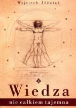 Wiedza nie całkiem tajemna - Wojciech Jóźwiak