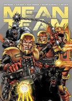 Mean Team - John Wagner, Alan Grant, Alan Hebden, Hilary Robinson, Massismo Belardinelli, Ron Smith