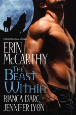The Beast Within - Erin McCarthy, Bianca D'Arc, Jennifer Lyon