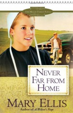 Never Far from Home - Mary Ellis