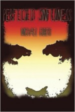 Perfected Sinfulness - Michael Gilbert