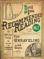The Unraveling - A.N. Devers, David Gates