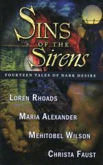 Sins of the Sirens - Maria Alexander, Christa Faust, Loren Rhoads, Mehitobel Wilson