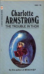 The Trouble in Thor - Charlotte Armstrong