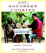 The Gift of Southern Cooking: Recipes and Revelations from Two Great American Cooks - Edna Lewis, Christopher Hirsheimer, Scott Peacock