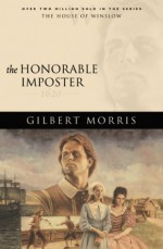 The Honorable Imposter: 1620 - Gilbert Morris