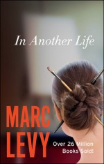 In Another Life - Marc Levy