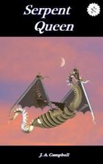 Serpent Queen - J.A. Campbell