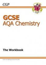 Chemistry: GCSE AQA: The Workbook - Richard Parsons