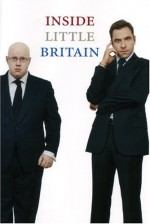 Inside Little Britain - Matt Lucas, David Walliams