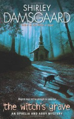 The Witch's Grave - Shirley Damsgaard