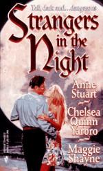 Strangers In The Night - Anne Stuart, Chelsea Quinn Yarbro, Maggie Shayne