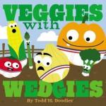 Veggies with Wedgies - Todd H. Doodler