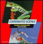Coordinated Science Teacher's Resource Book - Peter Wilding