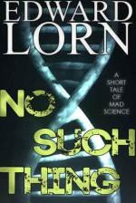 No Such Thing - Edward Lorn