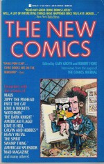 The New Comics: Interviews from the Pages of the Comics Journal - Gary Groth, Robert Fiore