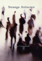 Strange Attractor - Peter Campbell