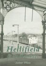 Hellifield & Its Railways - Andrew Wilson