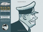 Complete Chester Gould's Dick Tracy Volume 3 - Chester Gould, Max Allan Collins, Ashley Wood