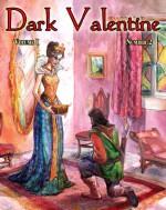 Dark Valentine Magazine Autumn 2010 - Katherine Tomlinson, Joy Sillesen, Joanne Renaud