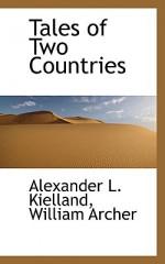 Tales of Two Countries - Alexander Kielland