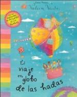 El viaje en globo de las hadas/ The Great Fairy Balloon Race (Valeria Varita/ Felicity Wishes) - Emma Thomson