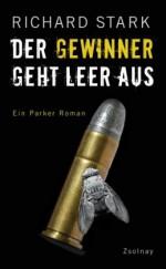 Der Gewinner geht leer aus: Roman (German Edition) - Richard Stark, Dirk van Gunsteren