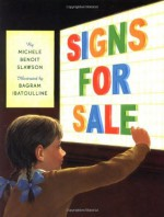 Signs for Sale - Michele Benoit Slawson, Bagram Ibatoulline