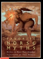 Favorite Norse Myths - Mary Pope Osborne, Troy Howell